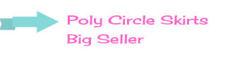 We wholesale Circle Skirts- they're a big seller
